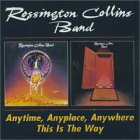[Rossington Collins Band Anytime, Anyplace, Anywhere / This Is The Way Album Cover]