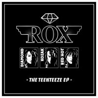 [ROX The Teenteeze EP. Album Cover]