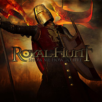 [Royal Hunt Show Me How to Live Album Cover]