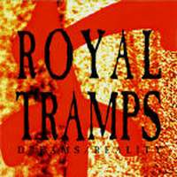 Royal Tramps Dreams/ Reality Album Cover