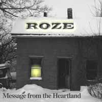 [Roze Message from the Heartland Album Cover]