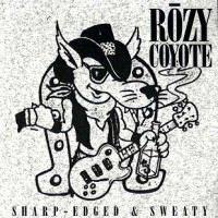 [Rozy Coyote Sharp-Edged and Sweaty Album Cover]