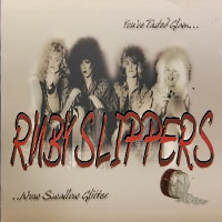 [Ruby Slippers You've Tasted Glam... ...Now Swallow Glitter Album Cover]