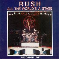 [Rush All The World's A Stage Album Cover]