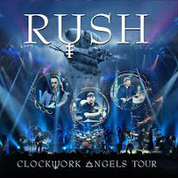 [Rush Clockwork Angels Tour Album Cover]