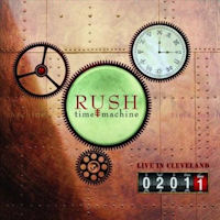 [Rush Time Machine 2011: Live In Cleveland Album Cover]