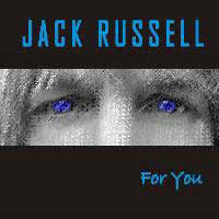 [Jack Russell For You Album Cover]
