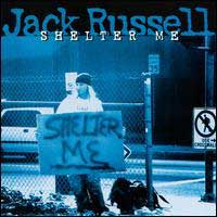 [Jack Russell Shelter Me Album Cover]