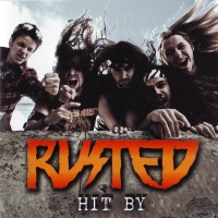 Rusted Hit By Album Cover