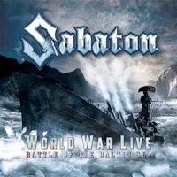 [Sabaton World War Live: Battle of The Baltic Sea Album Cover]