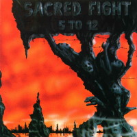 [Sacred Fight 5 to 12 Album Cover]