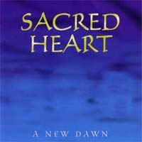 [Sacred Heart A New Dawn Album Cover]