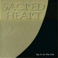 [Sacred Heart Lay It On The Line Album Cover]