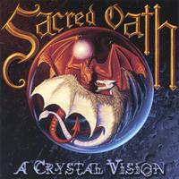[Sacred Oath A Crystal Vision Album Cover]
