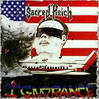 [Sacred Reich Ignorance Album Cover]