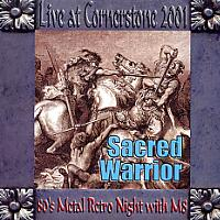 [Sacred Warrior Live at Cornerstone 2001 Album Cover]