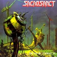 [Sacrosanct Truth Is - What Is Album Cover]