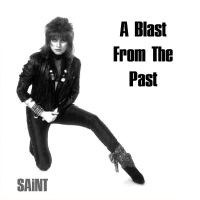 [Saint A Blast from the Past Album Cover]