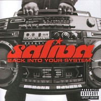 [Saliva Back Into Your System Album Cover]