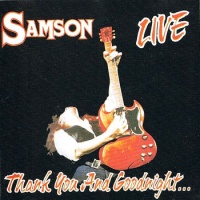 Samson Thank You and Goodnight... Album Cover