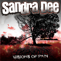 [Sandra Dee Visions of Pain Album Cover]