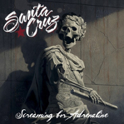 Santa Cruz Screaming for Adrenaline Album Cover