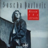 [Sascha Pavlovic Kissin' the Streets Album Cover]
