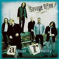Savage Affair Actual Reality Album Cover