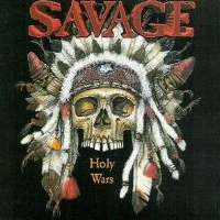 [Savage Holy Wars Album Cover]