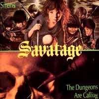 [Savatage Sirens/The Dungeons Are Calling Album Cover]