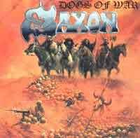 [Saxon Dogs of War Album Cover]