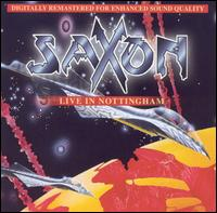 [Saxon Live In Nottingham Album Cover]
