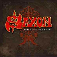 Saxon Saxon Over Sweden 2011: Denim And Leather Tour Album Cover