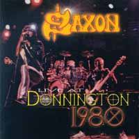 Saxon Live at Donington 1980 Album Cover