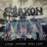 Saxon Loud, Proud And Live: Official Bootleg Album Cover