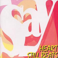[Say Heart Still Beats Album Cover]