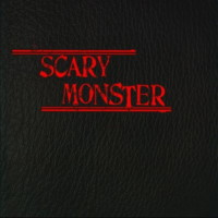 [Scary Monster Scary Monster Album Cover]
