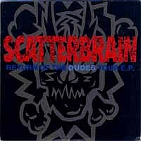 [Scatterbrain Return Of The Dudes Tour EP Album Cover]
