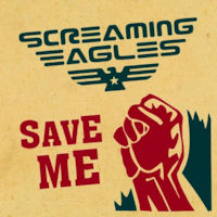 Screaming Eagles Save Me  Album Cover