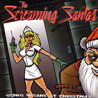 [The Screaming Santas Going Insane at Christmas Album Cover]