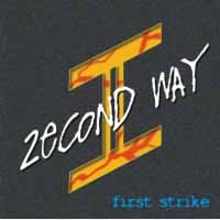 [Second Way First Strike Album Cover]