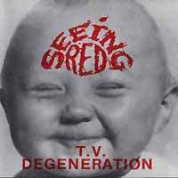 Seeing Red T.V. Degeneration Album Cover
