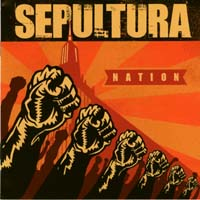[Sepultura Nation Album Cover]