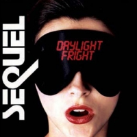 [Sequel Daylight Fright Album Cover]