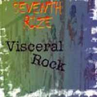 [Seventh Rize Visceral Rock Album Cover]