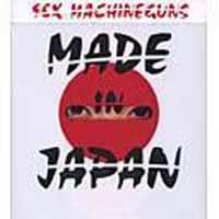 [Sex Machineguns Made in Japan Album Cover]