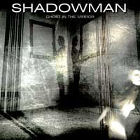 [Shadowman Ghost In The Mirror Album Cover]