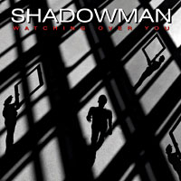 [Shadowman Watching Over You Album Cover]