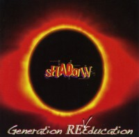 Shadow Generation REeducation Album Cover