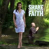 [Shake the Faith Shake the Faith Album Cover]